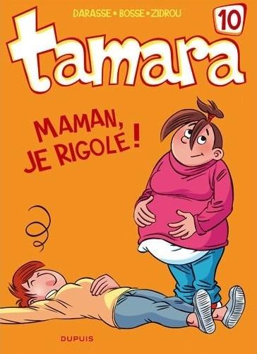 Couverture de Tamara -10- Maman, je rigole !