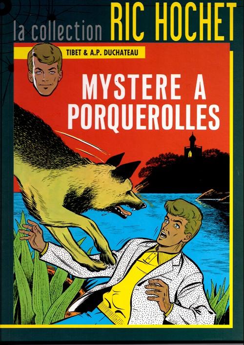 Couverture de Ric Hochet - La collection (Hachette) -2- Mystère à Porquerolles