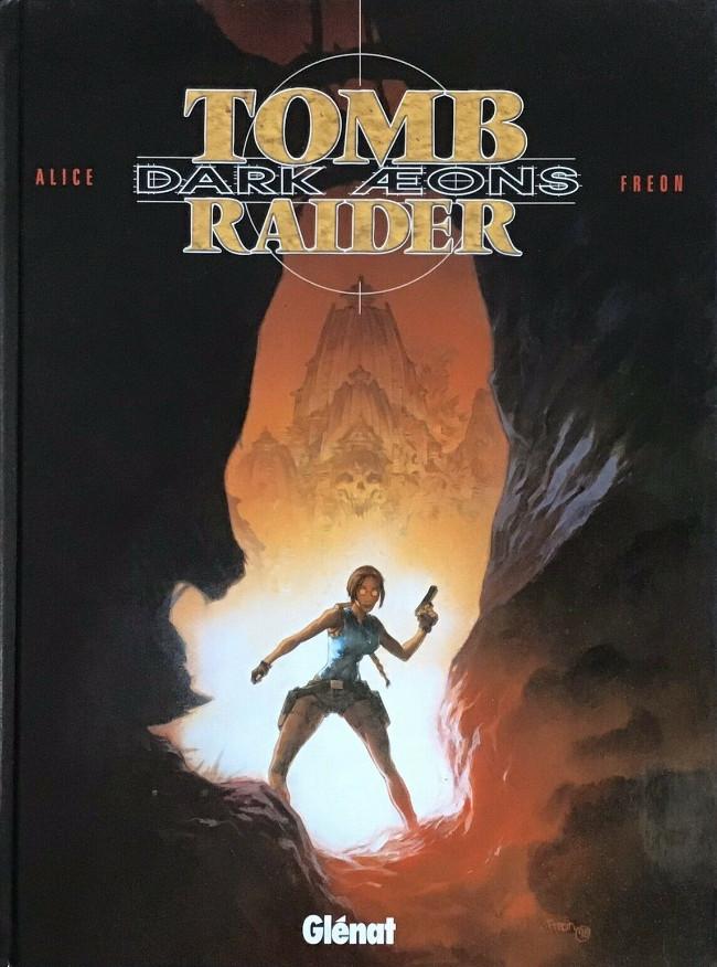 Couverture de Tomb Raider (Glénat) -1- Dark Aeons