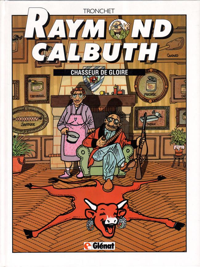 Couverture de Raymond Calbuth -4- Chasseur de gloire