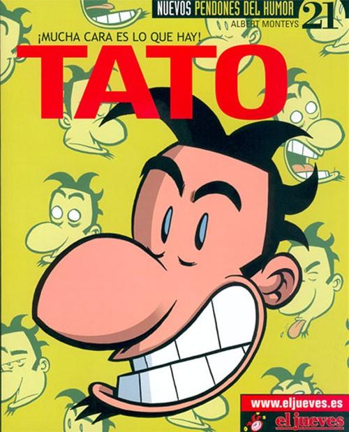 Couverture de Tato -3- ¡Mucha cara es lo que hay!