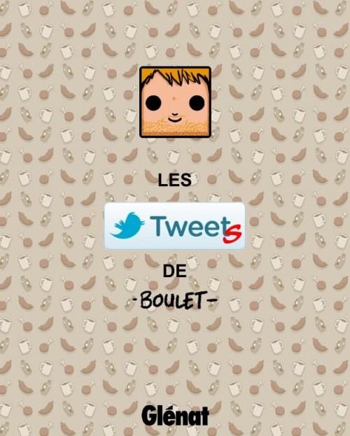 Couverture de Les tweets de Boulet -1- Lourd est le parpaing de la réalité...
