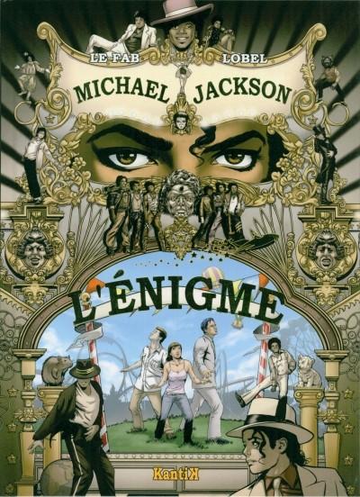 Michael Jackson : l'enigme