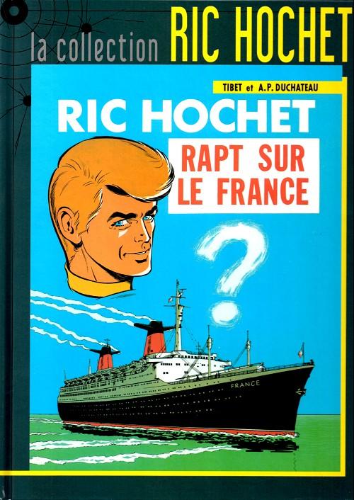 Couverture de Ric Hochet - La collection (Hachette) -6- Rapt sur le France