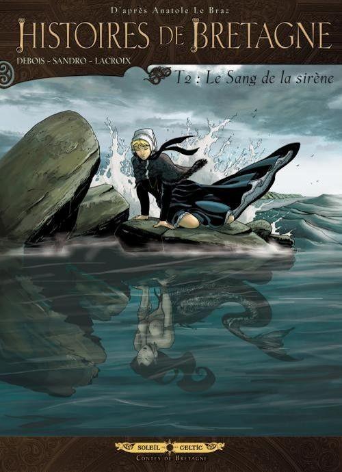 Couverture de Histoires de Bretagne -2- Le Sang de la sirène