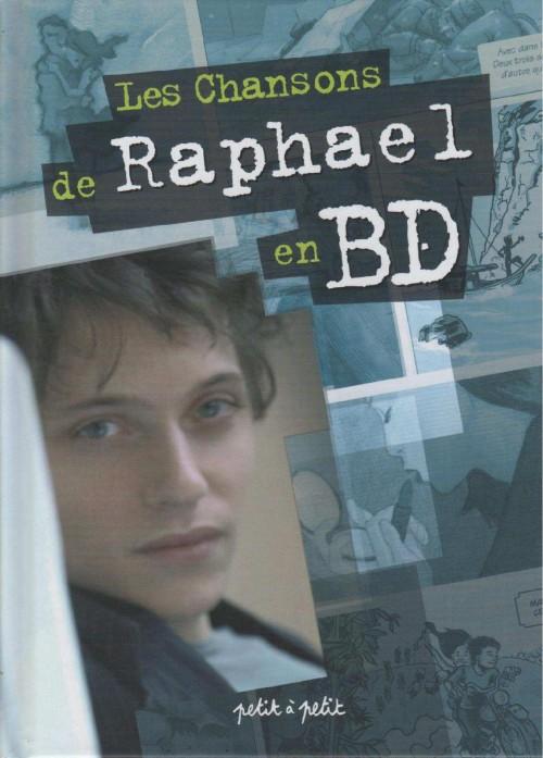 Couverture de Chansons en Bandes Dessinées  - Les Chansons de Raphael en BD