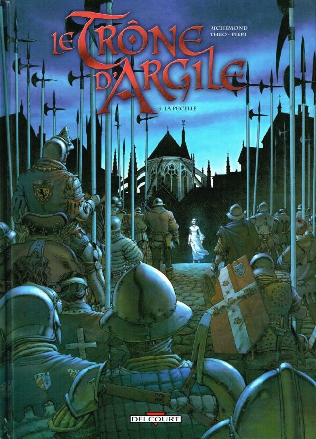 Couverture de Le trône d'Argile -5- La pucelle