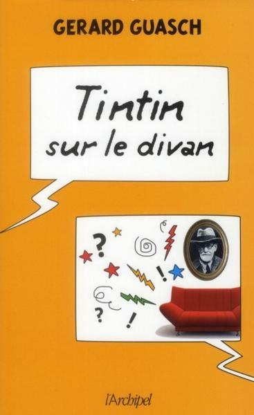 Couverture de (AUT) Hergé -141- Tintin sur le divan