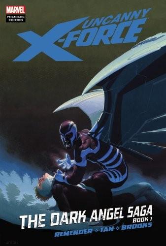 Couverture de Uncanny X-Force (2010) -INT03- The Dark Angel Saga Book 1
