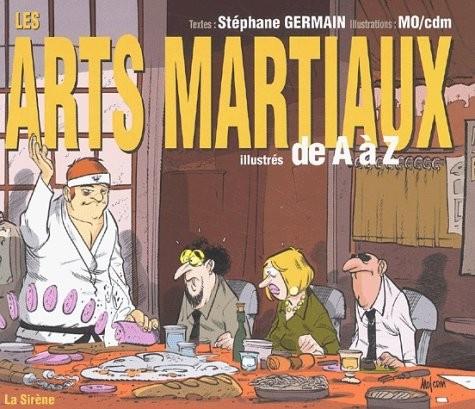 Couverture de Illustré (Le Petit) (La Sirène / Soleil Productions / Elcy) - Les Arts martiaux illustrés de A à Z