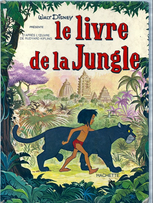 Le Livre De La Jungle Disney Le Livre De La Jungle