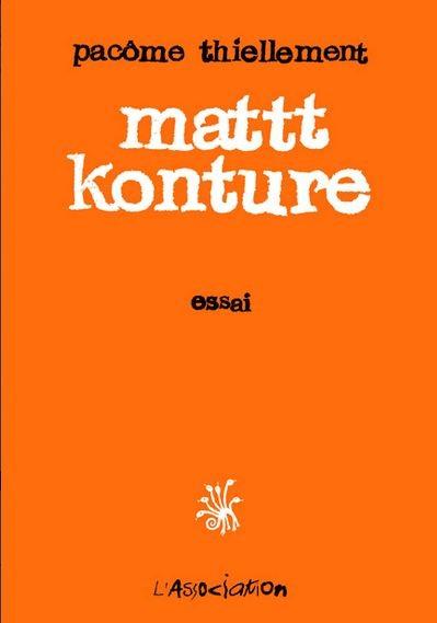 Couverture de (AUT) Mattt Konture - Mattt Konture - Essai