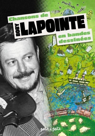 Couverture de Chansons en Bandes Dessinées  - Chansons de Boby Lapointe en bandes dessinées