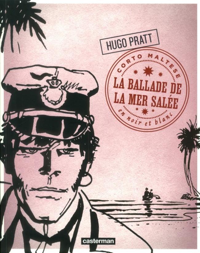 Couverture de Corto Maltese (2011 - En Noir et Blanc) -2- La Ballade de la Mer Salée