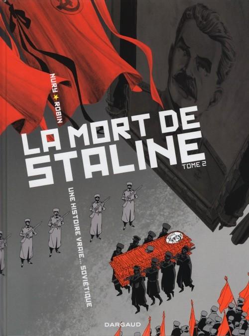 Couverture de La mort de Staline - Une histoire vraie... soviétique -2- Funérailles