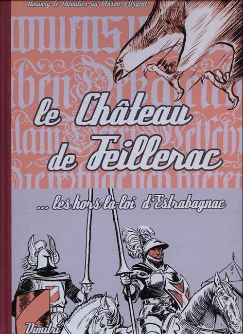 Couverture de Blason d'Argent -16- Le Château de Teillerac ... Les hors-la-loi d'Estrabagnac