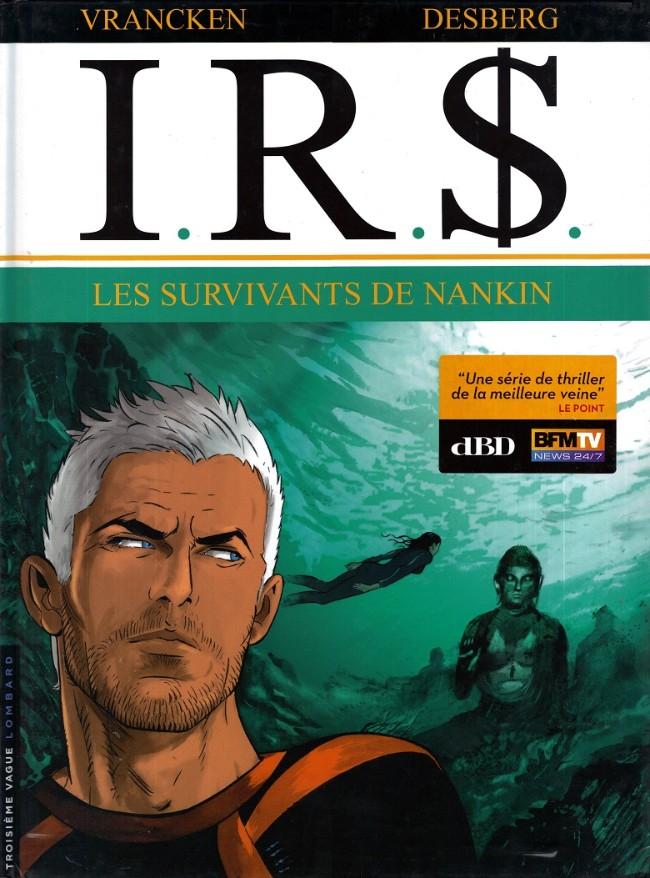 Couverture de I.R.$. -14- Les survivants de Nankin