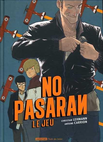 Couverture de No pasarán (Lehmann/Carrion) -1- Le jeu