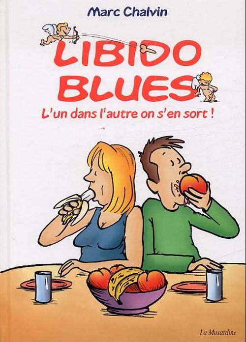 Libido blues  - L'un dans l'autre on s'en sort !