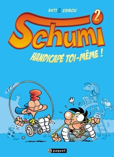 Couverture de Schumi -2- Handicapé toi-même !