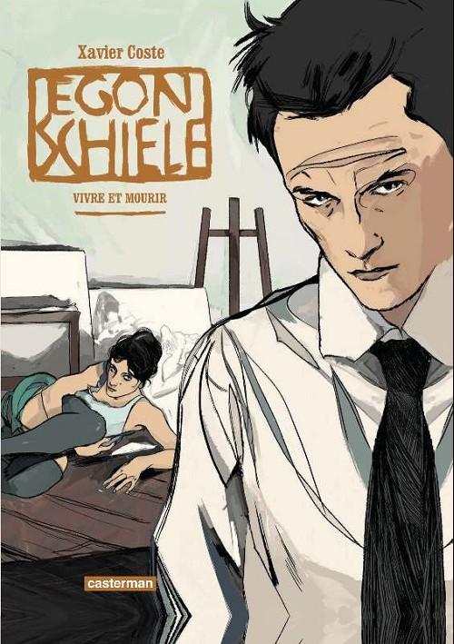 Couverture de Egon Schiele - Egon Schiele vivre et mourir