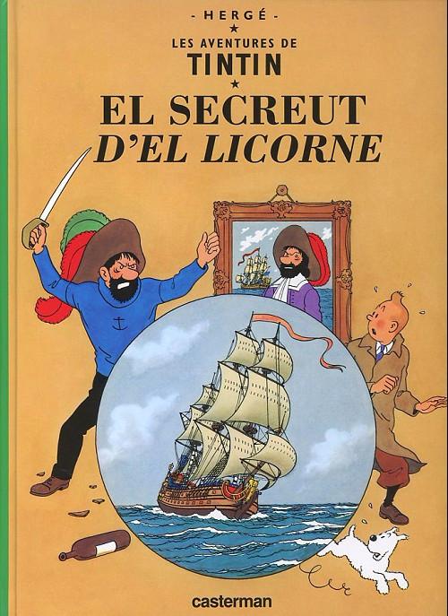 Couverture de Tintin (en langues régionales) -11Borain- El Secreut d'el Licorne