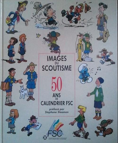 Couverture de (DOC) Études et essais divers - Images du scoutisme - 50 ans de calendrier FSC