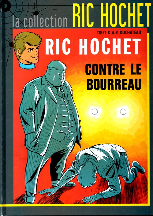 Couverture de Ric Hochet - La collection (Hachette) -14- Ric Hochet contre le bourreau