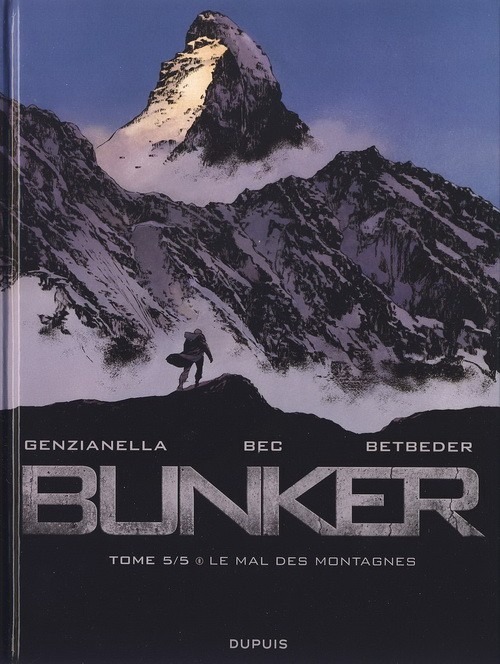 Couverture de Bunker (Betbeder/Bec) -5- Le mal des montagnes
