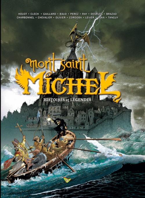 Couverture de Mont Saint Michel - Histoires et légendes - Tome 1
