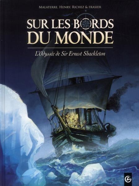Couverture de Sur les bords du monde  -1- L'odyssée de Sir Ernest Shackleton