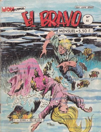 Couverture de El Bravo (Mon Journal) -82- Le déserteur