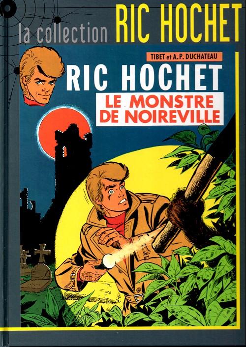 Couverture de Ric Hochet - La collection (Hachette) -15- Le monstre de Noireville