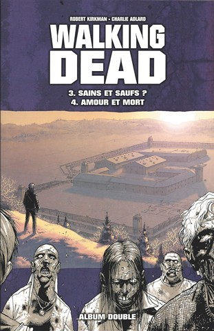 Couverture de Walking Dead -FL02- Sains et saufs ? - Amour et mort