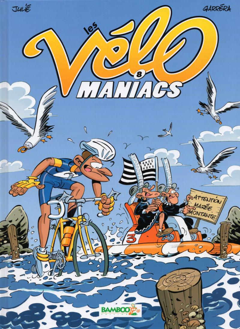 Couverture de Les vélo Maniacs -8- Tome 8