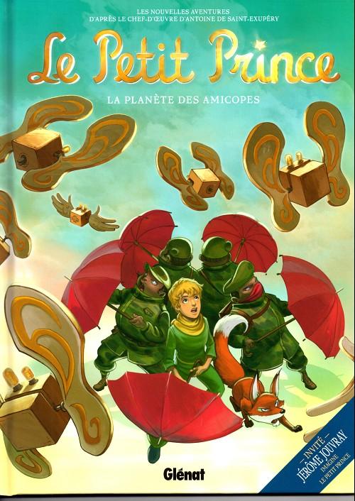 Couverture de Le petit Prince - Les Nouvelles Aventures -7- La Planète des Amicopes
