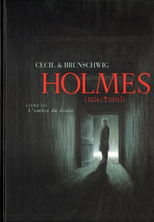 Holmes Tome 3 : Livre III : L'ombre du doute