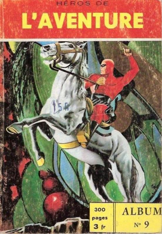 Couverture de Les héros de l'aventure (Classiques de l'aventure, Puis) -Rec09- Album N°9 (du n°25 au n°27)
