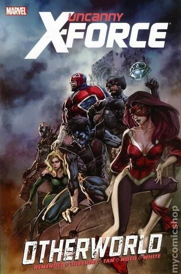 Couverture de Uncanny X-Force (2010) -INT05- Otherworld
