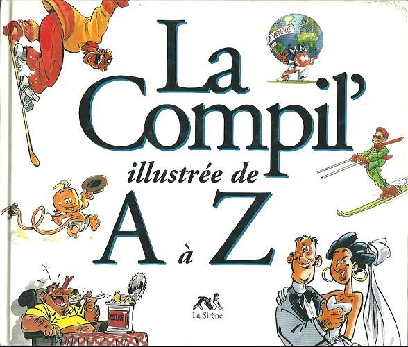 Couverture de Illustré (Le Petit) (La Sirène / Soleil Productions / Elcy) -Compil- La Compil' illustrée de A à Z