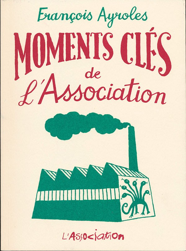 Couverture de Moments clés de... -3- Moments clés de l'Association