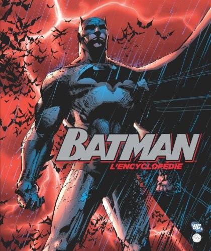 Couverture de (DOC) DC Comics - Batman -4- Batman - L'Encyclopédie