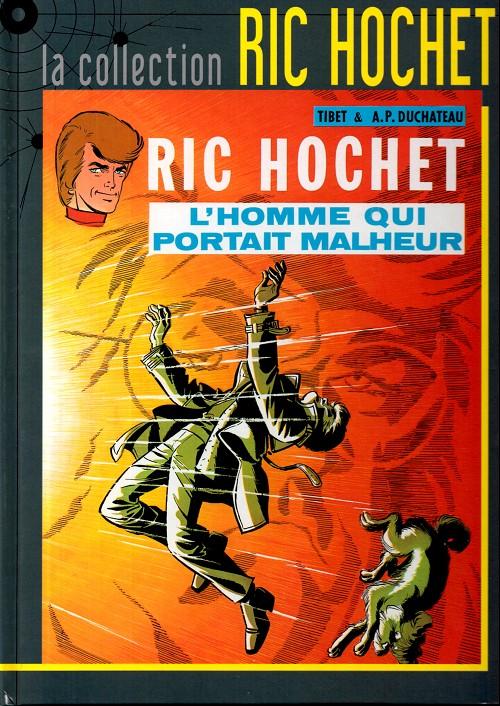 Couverture de Ric Hochet - La collection (Hachette) -20- L'homme qui portait malheur
