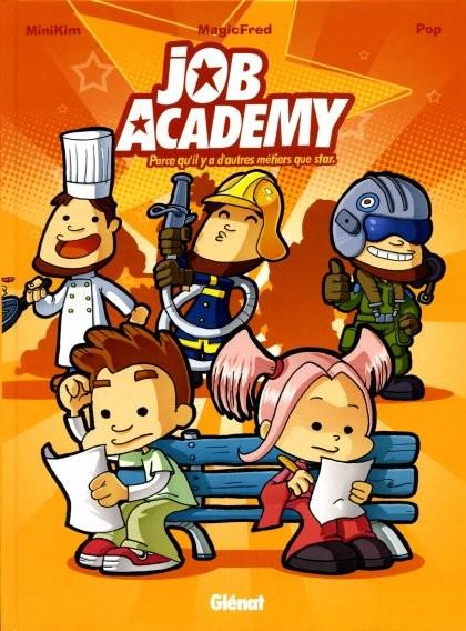 Couverture de Job Academy -1- Parce qu'il y a d'autres métiers que star
