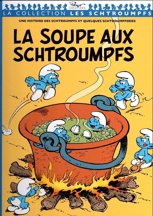 soupe aux Schtroumpfs (La)