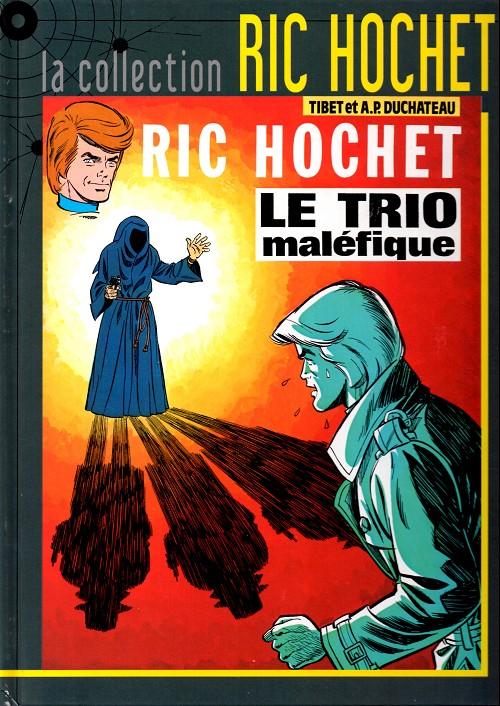 Couverture de Ric Hochet - La collection (Hachette) -21- Le trio maléfique