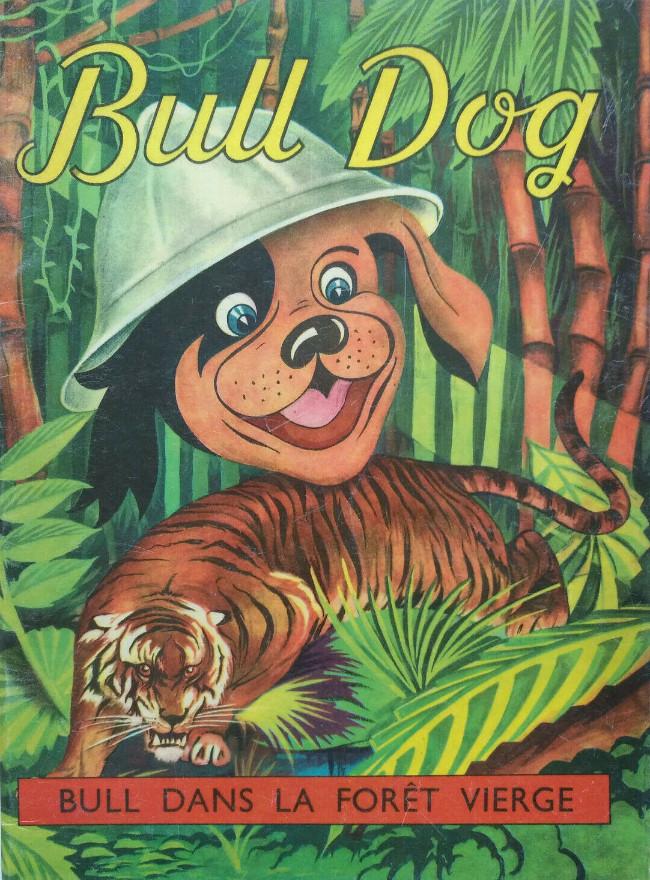 Couverture de Bull Dog -4- Bull dans la forêt vierge