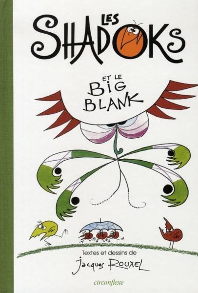 Couverture de Les shadoks -7- Les Shadoks et le Big Blank