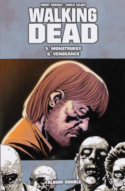Couverture de Walking Dead -FL03- Monstrueux - Vengeance