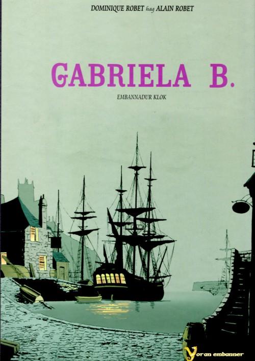 Couverture de Gabrielle B. -BRET- Édition intégrale en Breton